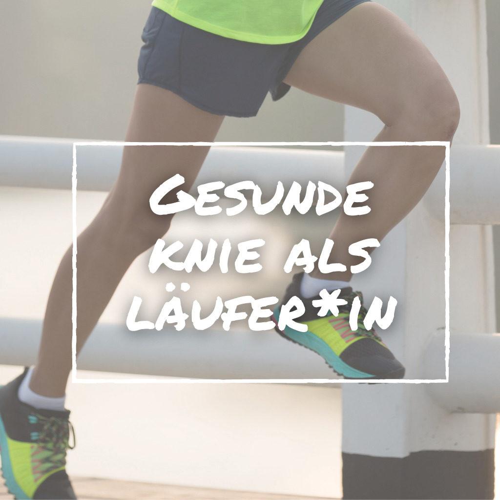 Gesunde Knie als Läufer