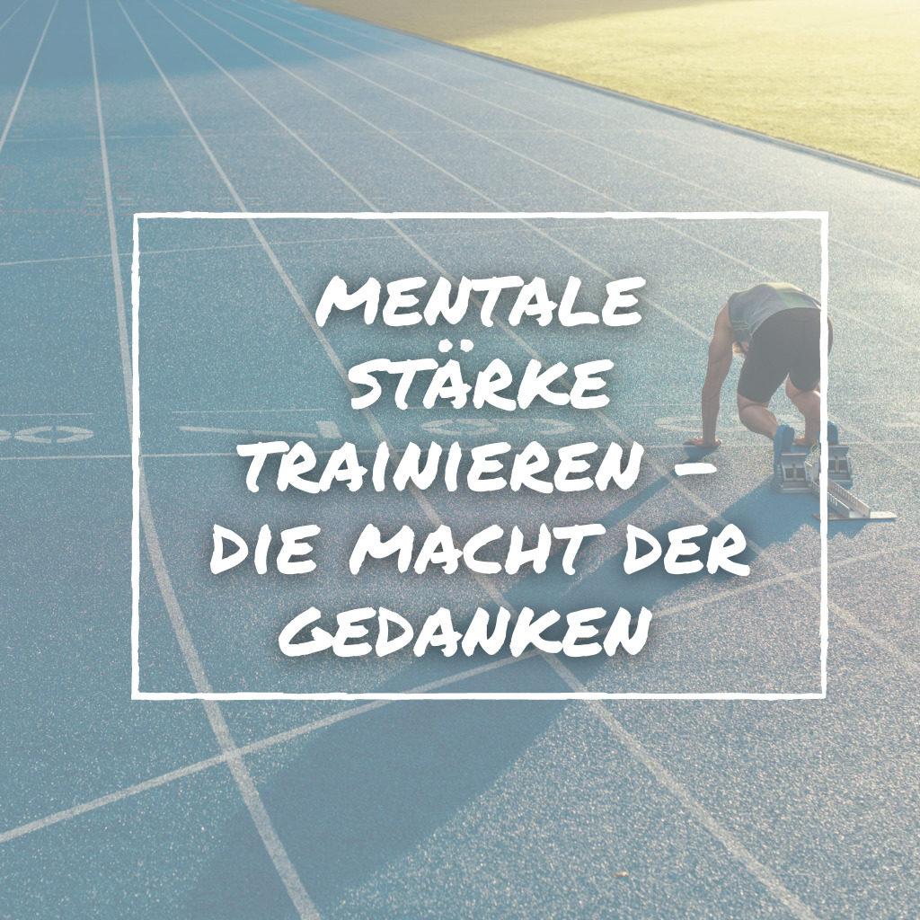 Mentale Stärke trainieren
