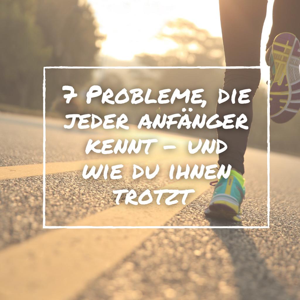 Read more about the article 7 Probleme, die jeder Laufanfänger kennt – und wie du ihnen trotzt!